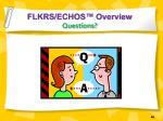 flkrs echos overview questions