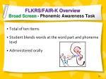 flkrs fair k overview broad screen phonemic awareness task