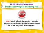 flkrs fair k overview broad screen progress monitoring tool2