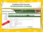 flkrs k 2 est overview enrolling students continued