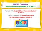 flkrs overview what are the components of flkrs