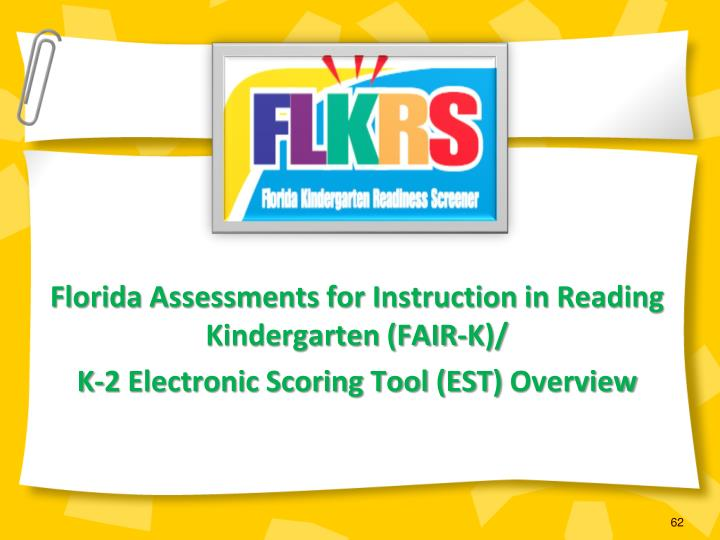 Florida Assessments for Instruction in Reading Kindergarten (FAIR-K)/