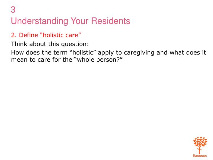 "2. Define ""holistic care"""