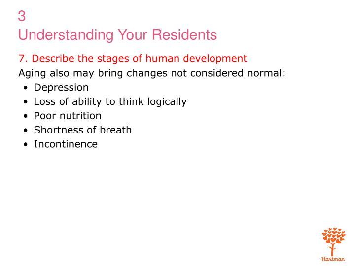 7. Describe the stages of human development