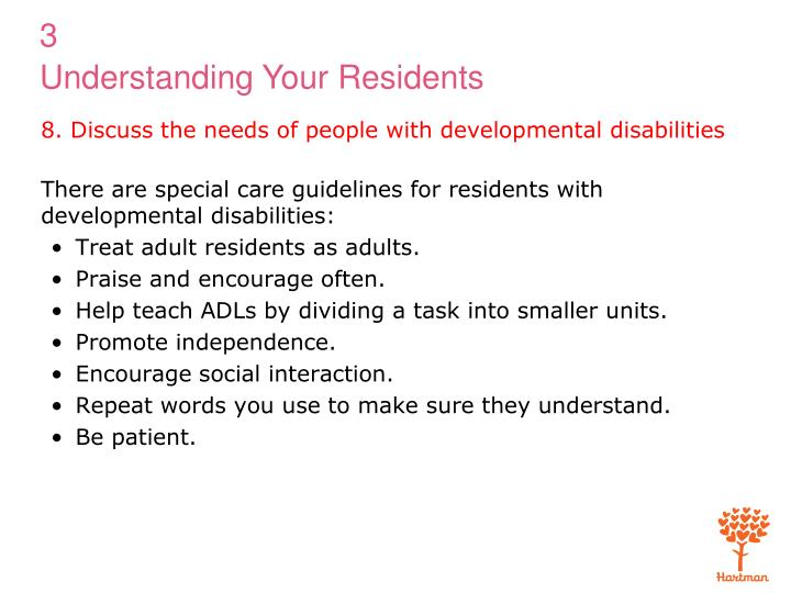 8. Discuss the needs of people with developmental disabilities