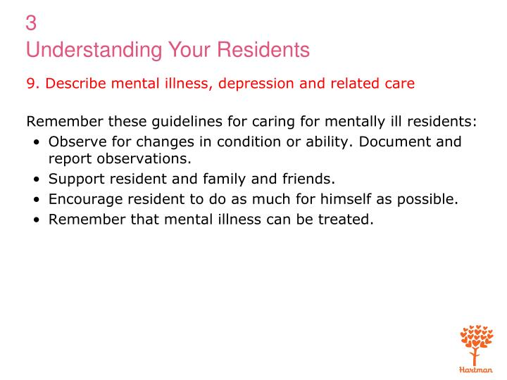 9. Describe mental illness, depression and related care