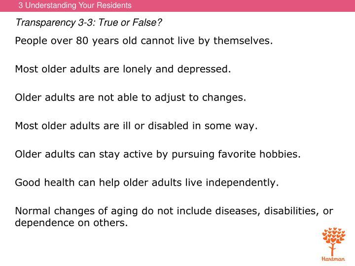 Transparency 3-3: True or False?