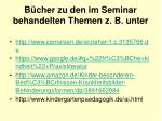 b cher zu den im seminar behandelten themen z b unter