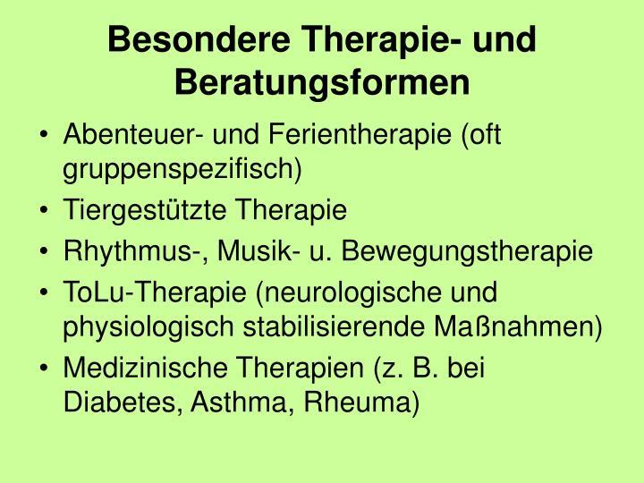 Besondere Therapie- und Beratungsformen