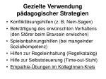 gezielte verwendung p dagogischer strategien