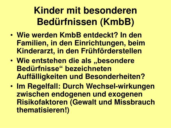 Kinder mit besonderen Bedürfnissen (KmbB)