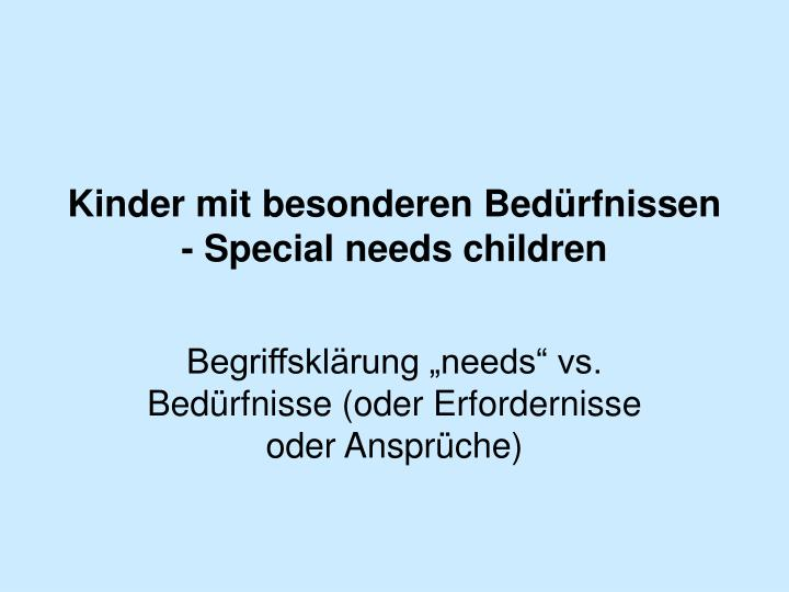 Kinder mit besonderen bed rfnissen special needs children