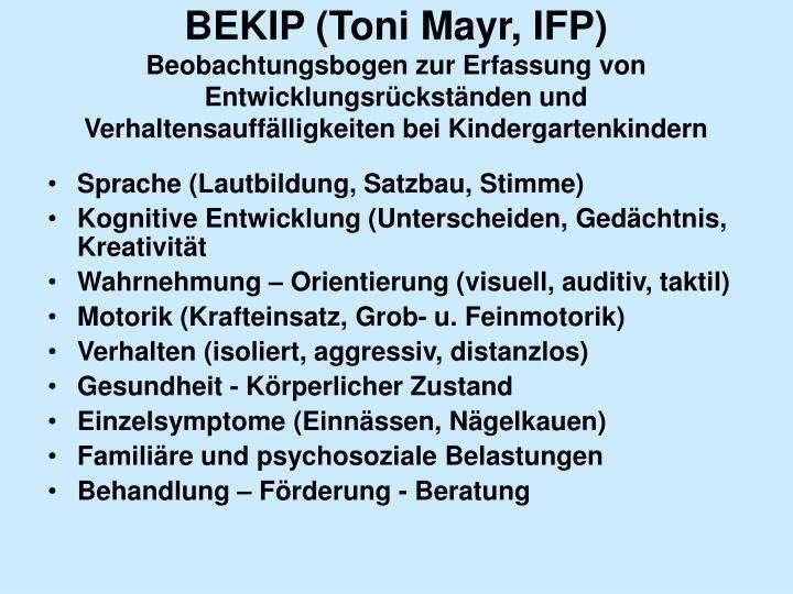 BEKIP (Toni Mayr, IFP)