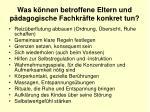 was k nnen betroffene eltern und p dagogische fachkr fte konkret tun