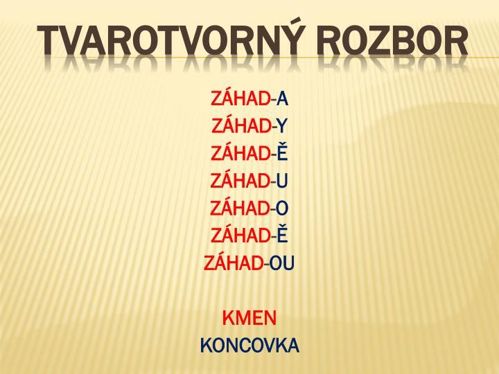 ZÁHAD