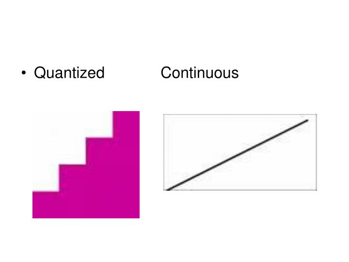 QuantizedContinuous