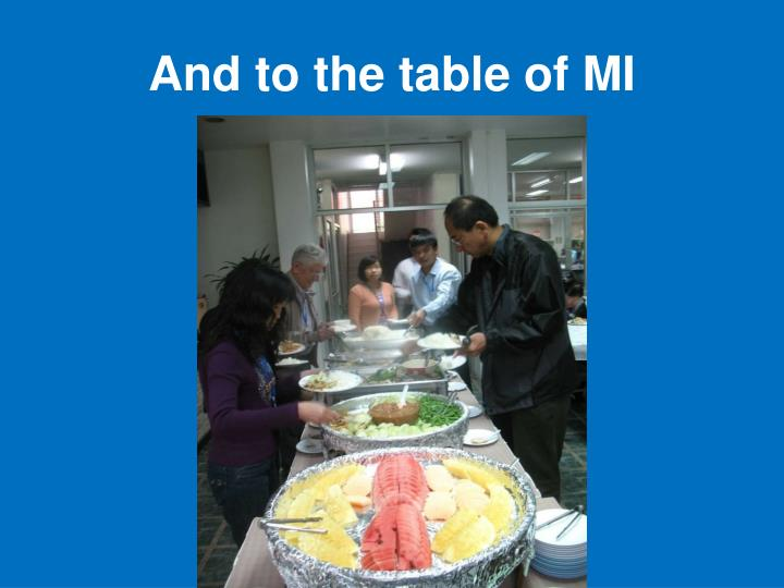And to the table of MI