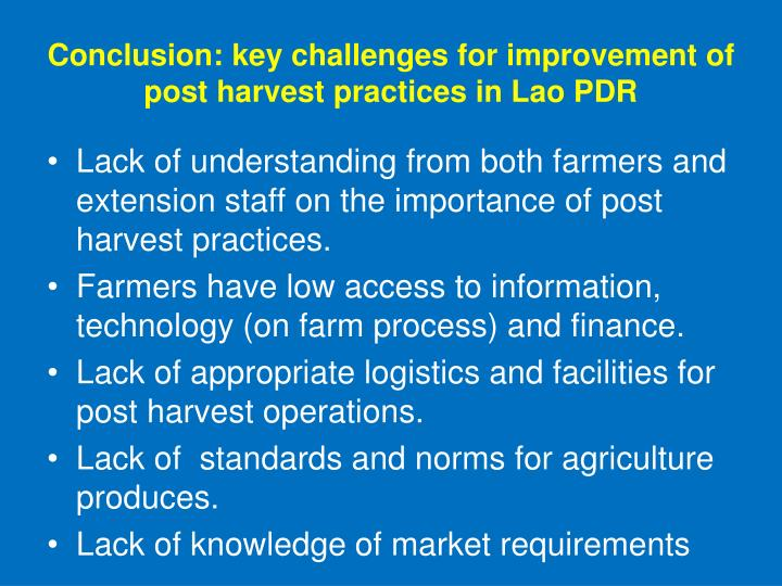 Conclusion: key challenges for improvement of post harvest practices in Lao PDR