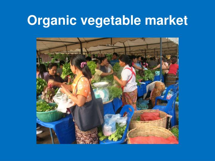 Organic vegetable market