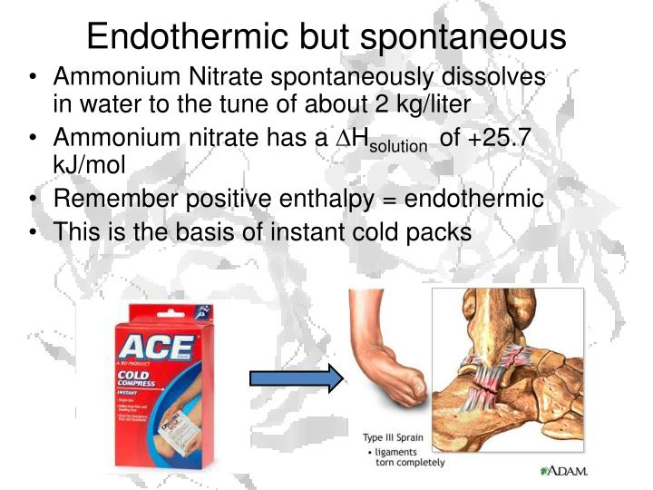 Endothermic but spontaneous