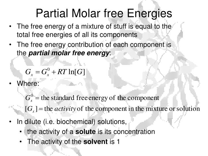 Partial Molar free Energies