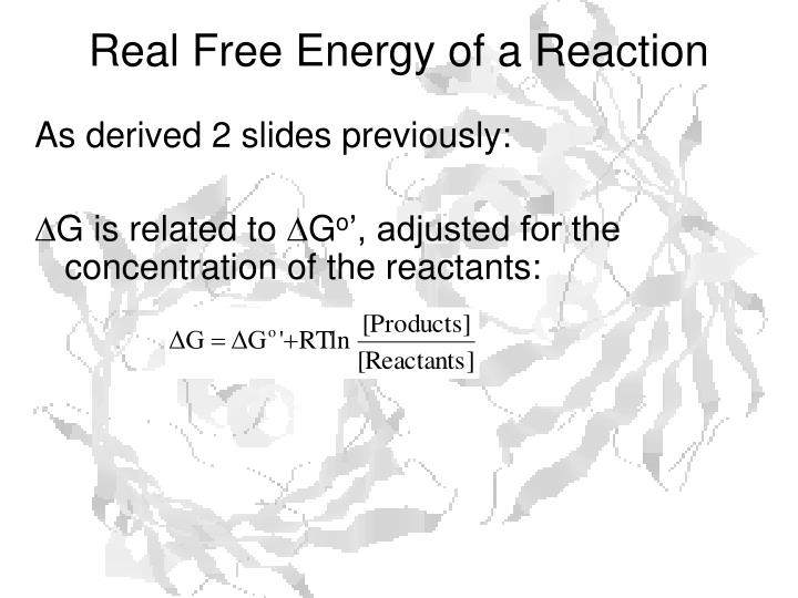 Real Free Energy of a Reaction