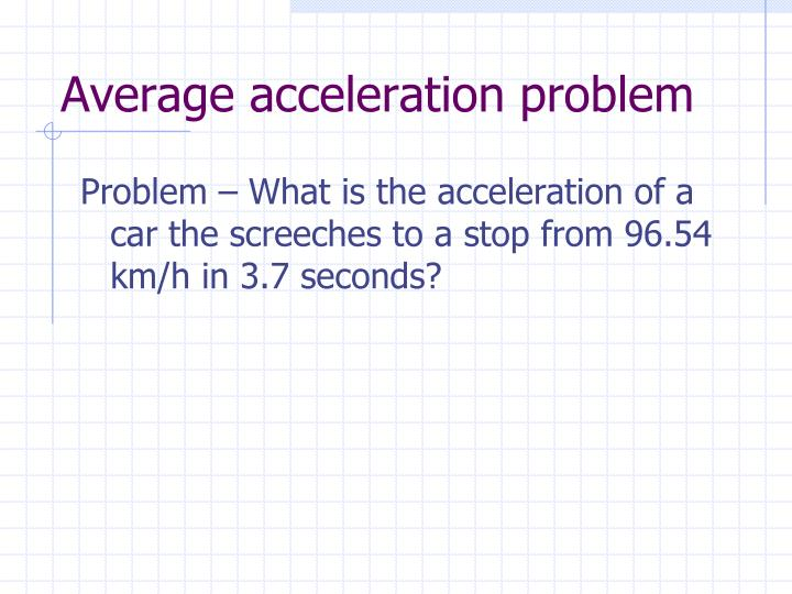 Average acceleration problem