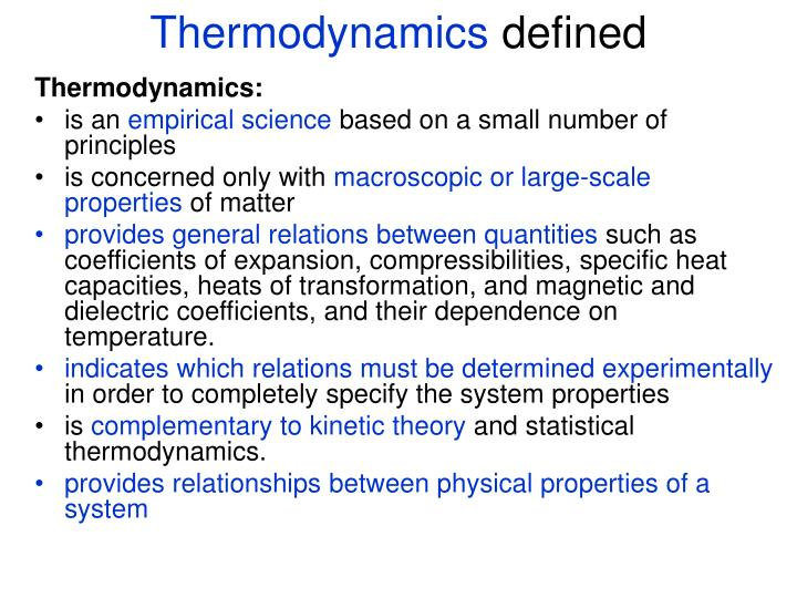 Thermodynamics defined