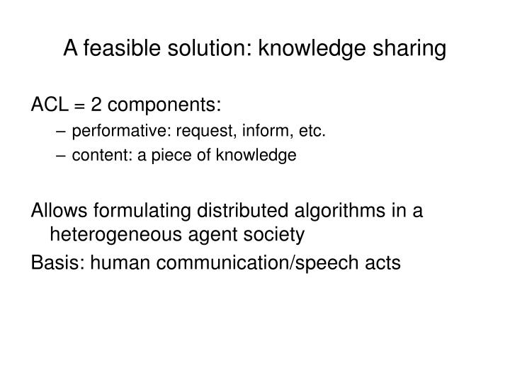 A feasible solution: knowledge sharing