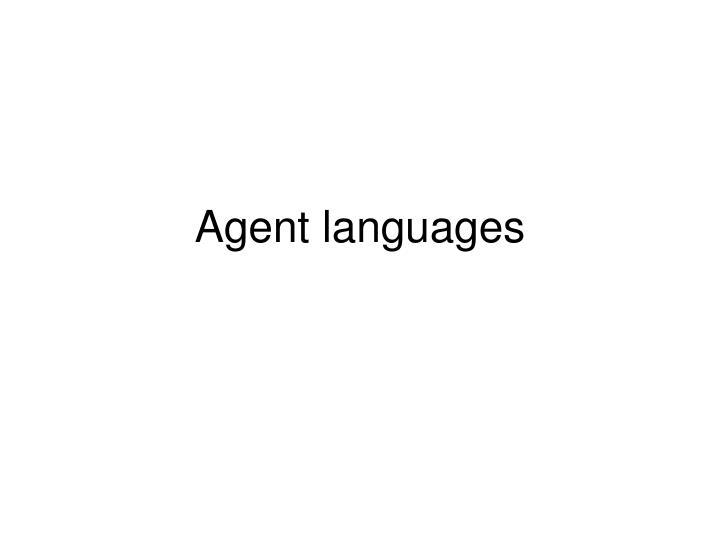 Agent languages