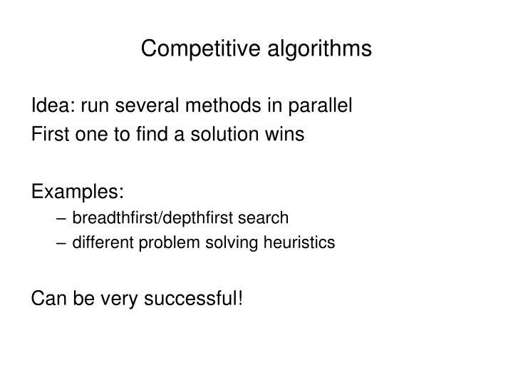 Competitive algorithms