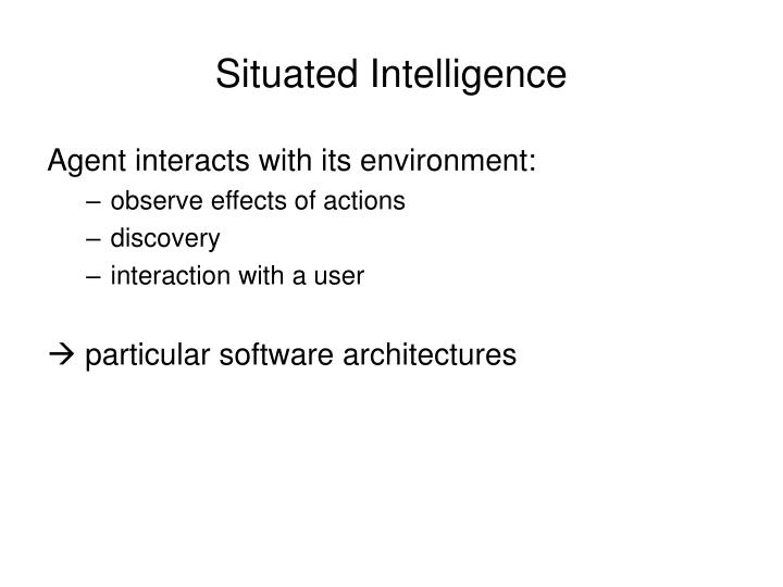 Situated Intelligence