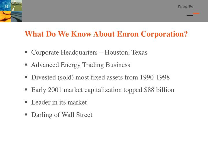 What Do We Know About Enron Corporation?