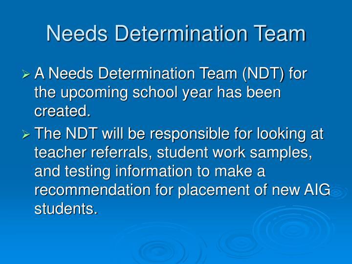 Needs Determination Team