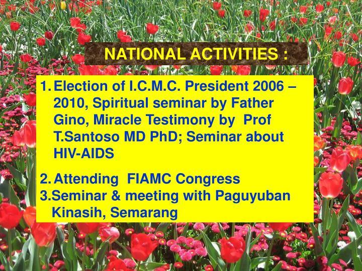 NATIONAL ACTIVITIES :