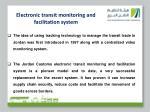 electronic transit monitoring and facilitation system