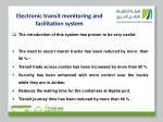 electronic transit monitoring and facilitation system2