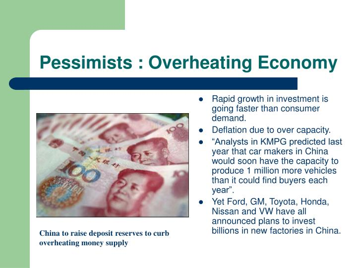 Pessimists : Overheating Economy