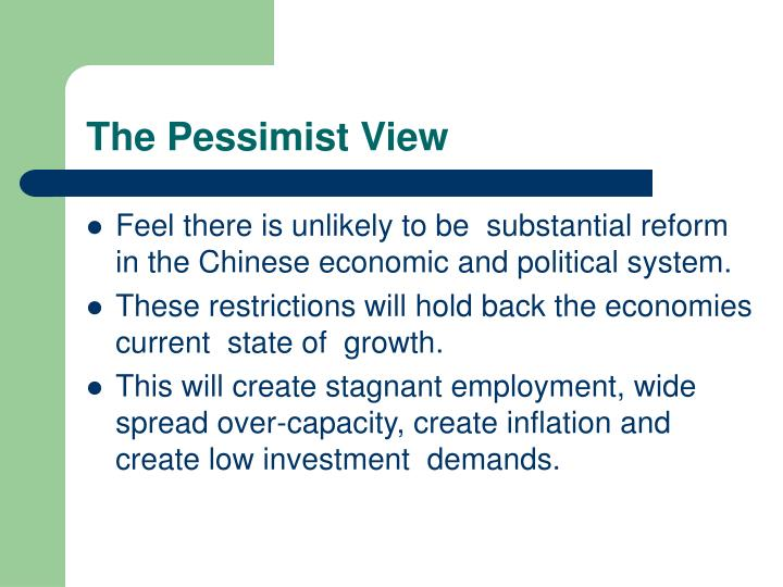 The Pessimist View