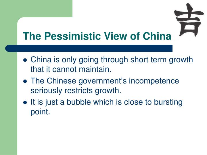 The Pessimistic View of China