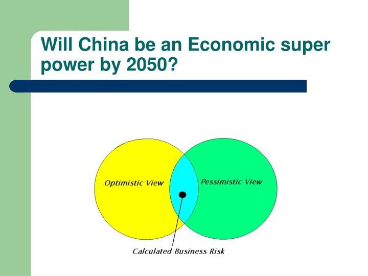 Will China be an Economic super power by 2050?