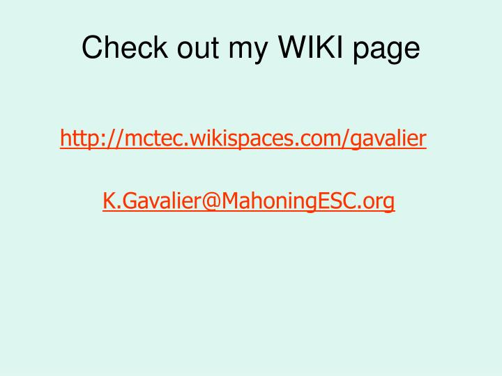 Check out my WIKI page