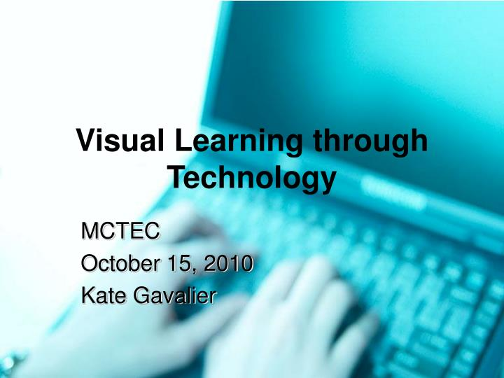 Visual Learning through Technology