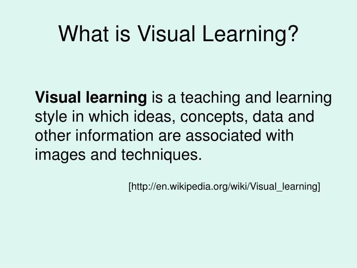 What is visual learning
