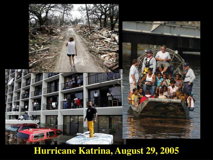 Hurricane Katrina, August 29, 2005