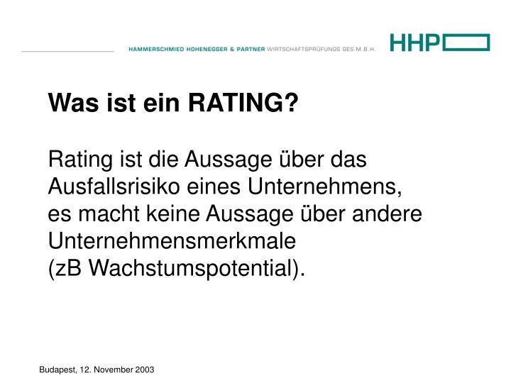 Rating ist die Aussage über das