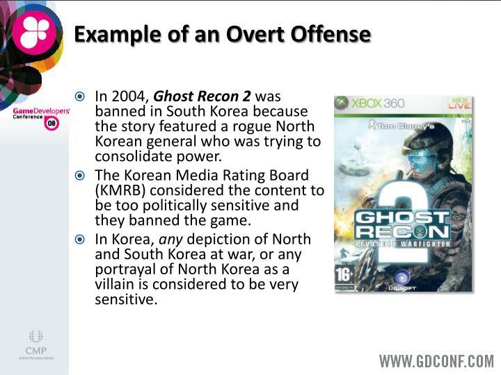 Example of an Overt Offense