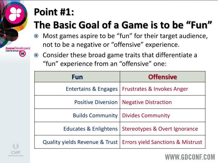 Point #1: