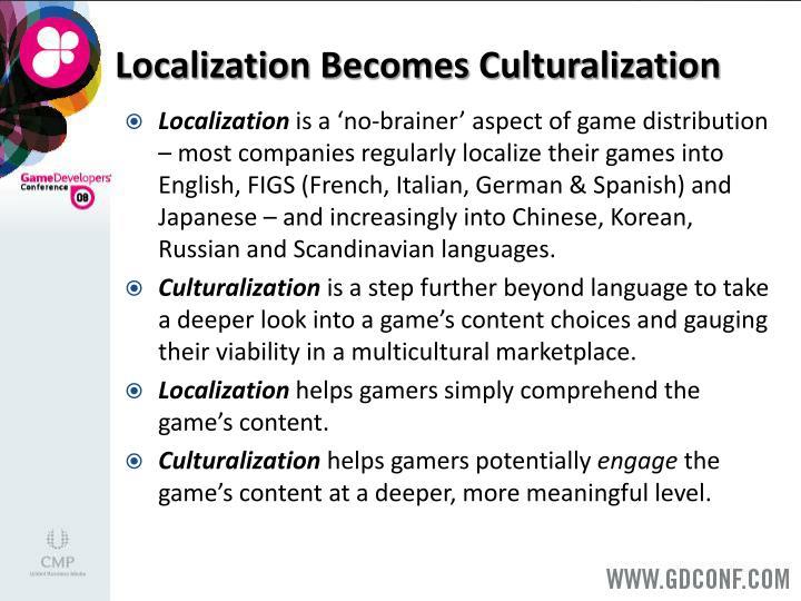 Localization Becomes Culturalization