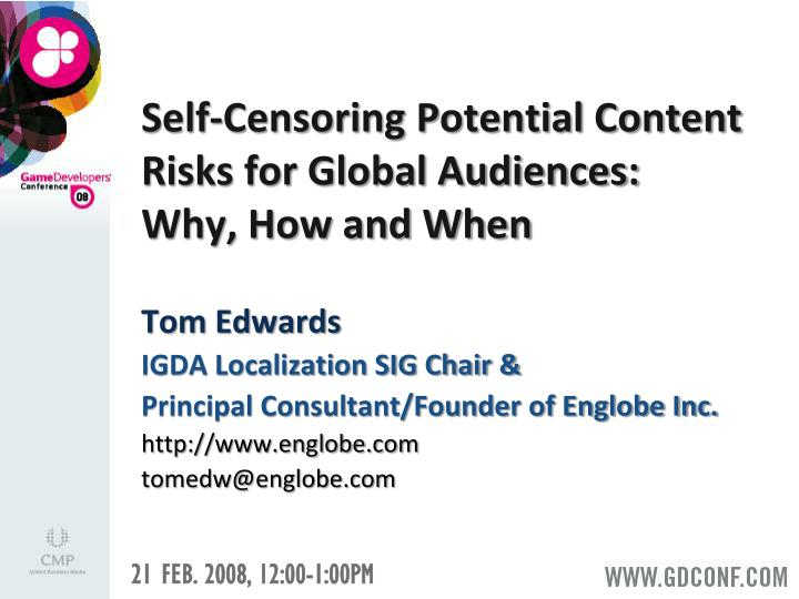 Self-Censoring Potential Content Risks for Global Audiences: